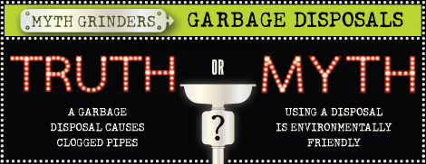garbage disposal myths