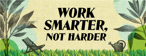 Work Smarter Not Harder In Your Yard This Spring Askhrgreen