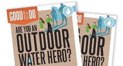 Are You an Indoor/Outdoor Water Hero? Thumbnail