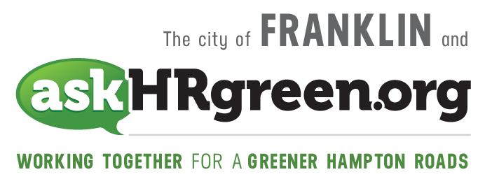 The city of Franklin and askhrgreen.org. Working together for a greener Hampton Roads